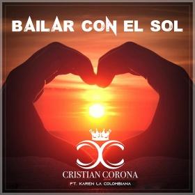 CRISTIAN CORONA - BAILAR CON EL SOL